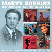 Marty Robbins - The Complete Recordings 1952 - 1960