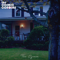 The Cosmic Coronas - The Grove - EP