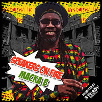 Macka B - Speakers on Fire