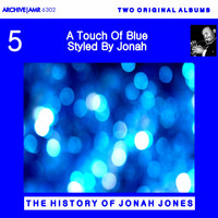 Jonah Jones - Two Original Albums: A Touch of Blue / Styled by Jonah Jones