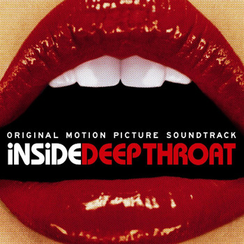 Soundtrack/cast Album - Inside Deep Throat - Original Soundtrack