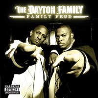 Dayton Family - Family Feud (Explicit)