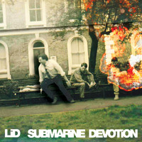 Lid - Submarine Devotion