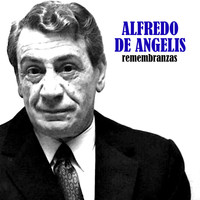 Alfredo De Angelis - Remembranzas