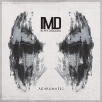 In My Disguise - Achromatic