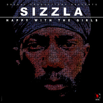 Sizzla - Happy With The Girls