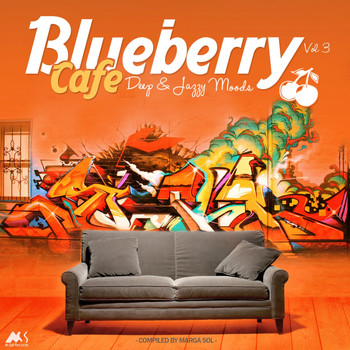 Marga Sol - Blueberry Café, Vol. 3 Blueberry Cafe, Vol. 3 (Deep & Jazzy Moods) [Compiled by Marga Sol]