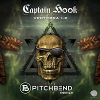 Captain Hook - Vertebra L2 (Pitch Bend Remix)