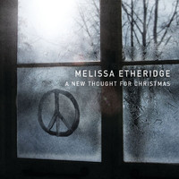 Melissa Etheridge - A New Thought For Christmas (Exclusive Edition)