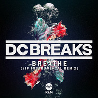 DC Breaks - Breathe (VIP Instrumental Remix)