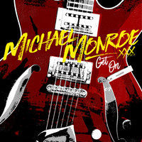 Michael Monroe - Get On (Remastered)