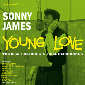 Sonny James - Young Love: The 1955-1962 Rock 'N' Roll Recordings