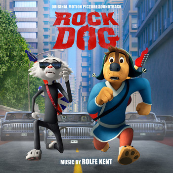 Rolfe Kent - Rock Dog (Original Motion Picture Soundtrack)
