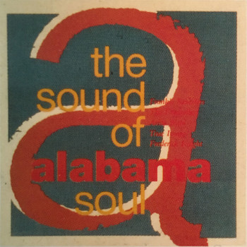 Various Artists - The Sound of Alabama Soul, Vol. 1