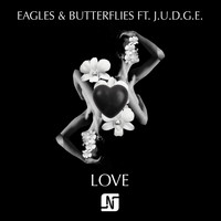 Eagles & Butterflies - L.O.V.E