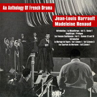 Jean-Louis Barrault and Madeleine Renaud - An Anthology Of French Drama