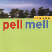 Pell Mell - Interstate (Special Edition)