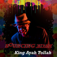King Ayah Tollah - Bouncing Back