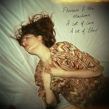 Florence + The Machine - A Lot of Love. a Lot of Blood