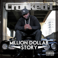 Crooked I - Million Dollar $Tory