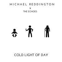 Michael Reddington - Cold Light of Day