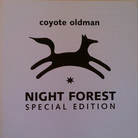Coyote Oldman - Night Forest