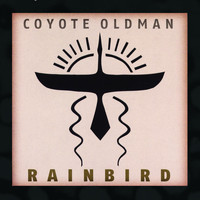 Coyote Oldman - Rainbird
