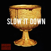 Killa Kyleon - Slow It Down (feat. Killa Kyleon & Paasky)