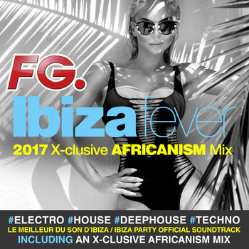 Various Artists / - Ibiza Fever 2017 (by FG)