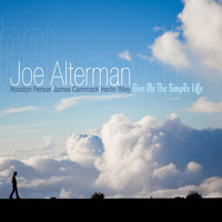 Joe Alterman - Give Me the Simple Life