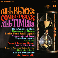 Bill Black's Combo - Plays All-Timers