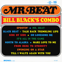 Bill Black's Combo - Mr. Beat