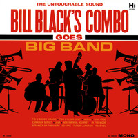 Bill Black's Combo - Goes Big Band