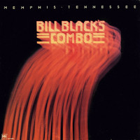 Bill Black's Combo - Memphis Tennessee