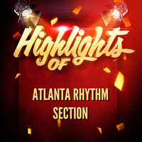 Atlanta Rhythm Section - Highlights of Atlanta Rhythm Section