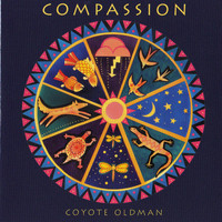 Coyote Oldman - Compassion