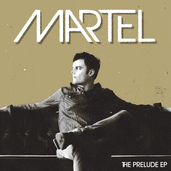 Marc Martel - The Prelude EP