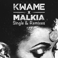 Kwame - Malkia Single & Remixes