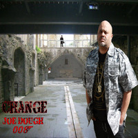 Change - Joe Dough 008