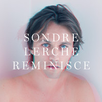 Sondre Lerche - Reminisce (Radio edit)