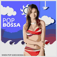 Various Artists - Pop Bossa (When Pop Goes Bossa)