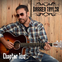 Darren Taylor - Darren Taylor: Chapter Two