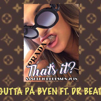 Dr. Beat - Thats It 2018 (feat. Dr. Beat)