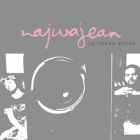 NajwaJean - 10 Years After (Explicit)