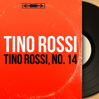Tino Rossi - Tino Rossi, no. 14 (Mono Version)