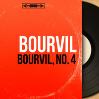 Bourvil - Bourvil, no. 4 (Mono Version)