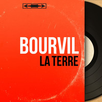 Bourvil - La terre (Mono Version)