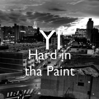 YL - Hard in tha Paint