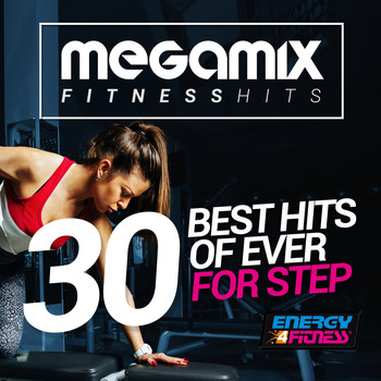 Various Artists - Megamix Fitness 30 Best Hits of Ever for Step