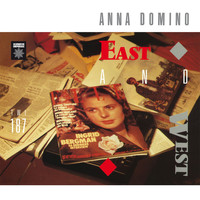 Anna Domino - East and West + Singles